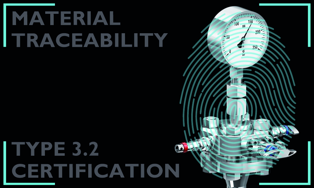 Why do material traceability and type 3.2 certification matter?